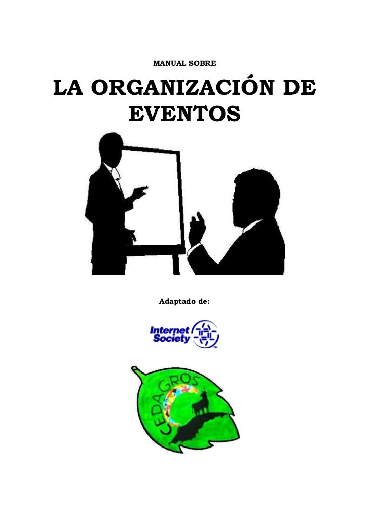 MANUAL SOBRELA ORGANIZACIÓN DE     EVENTOS       Adaptado de: