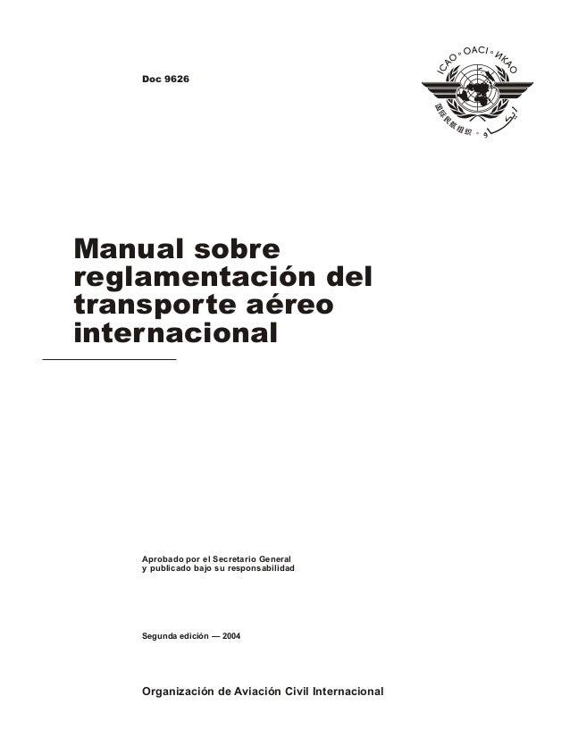 Manual sobre reglamentacion del transporte aereo internacional