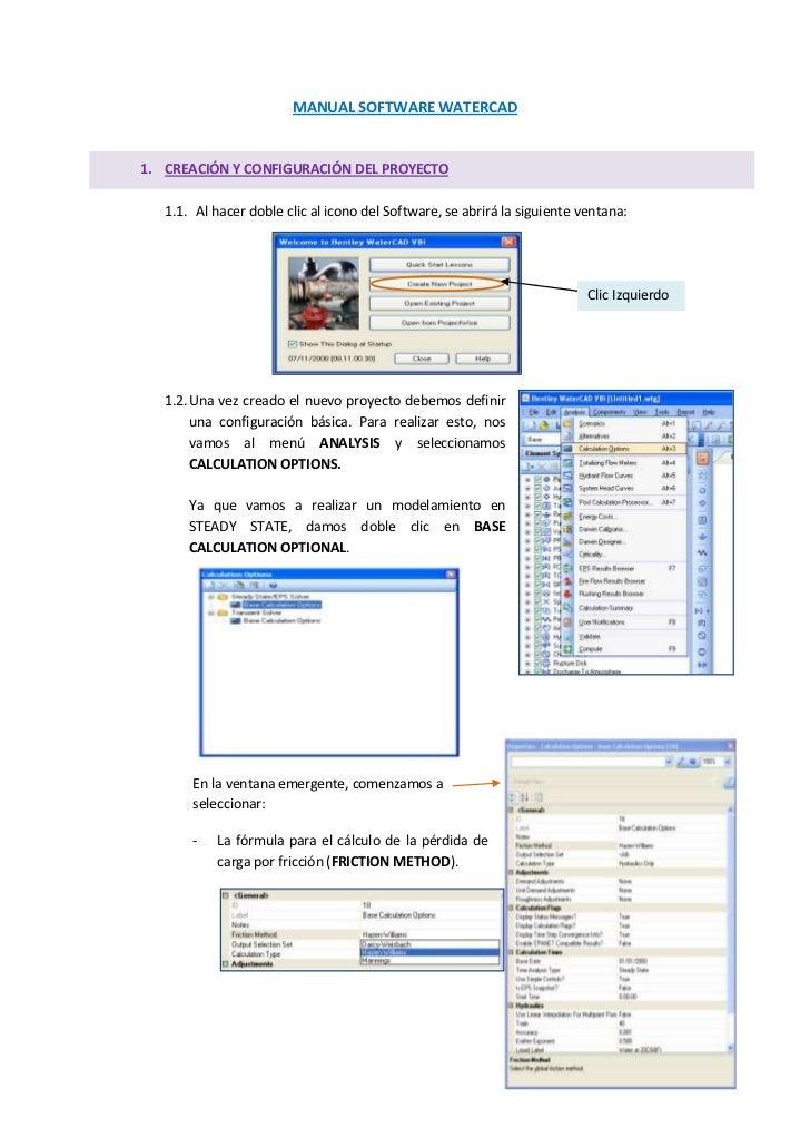 MANUAL SOFTWARE WATERCAD1. CREACIÓN Y CONFIGURACIÓN DEL PROYECTO   1.1. Al hacer doble clic al icono del Software, se abri...