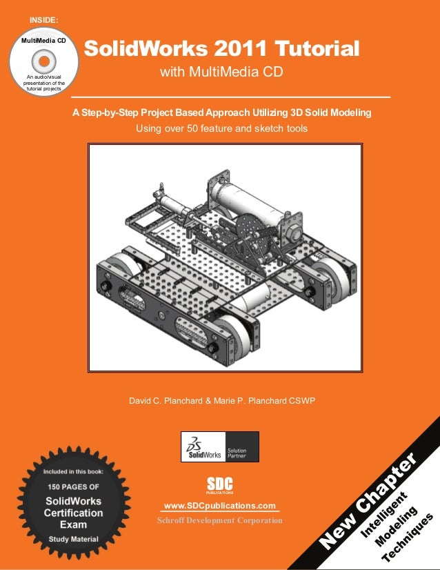 INSIDE:MultiMedia CD                        SolidWorks 2011 Tutorial  An audio/visual                                     ...