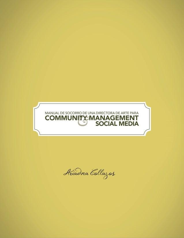 Manual de Socorro de una Directora de Arte para Community Management y Social Media. Slide 1