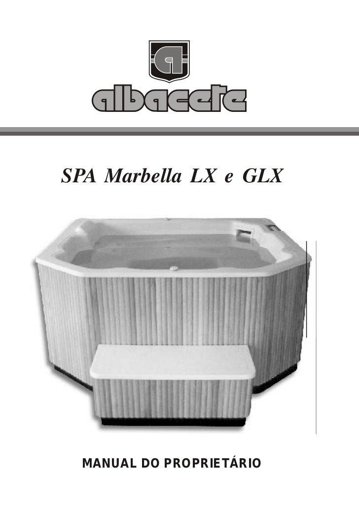 SPA Marbella LX e GLX MANUAL DO PROPRIETÁRIO