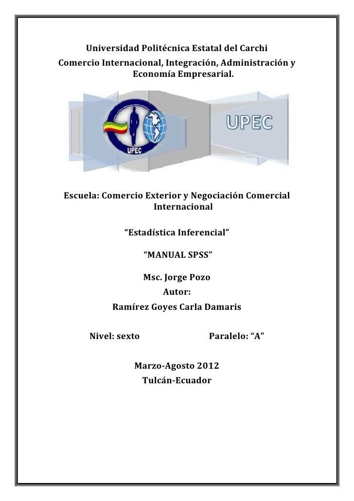 Universidad Politécnica Estatal del CarchiComercio Internacional, Integración, Administración y                Economía Em...