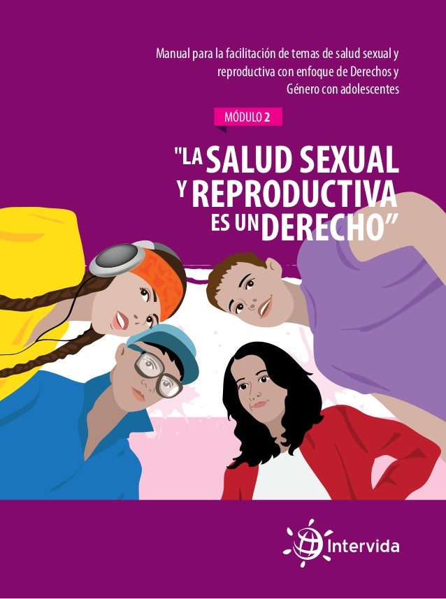 Manual 2 para la facilitación de temas de Salud Sexual y Reproductiva…