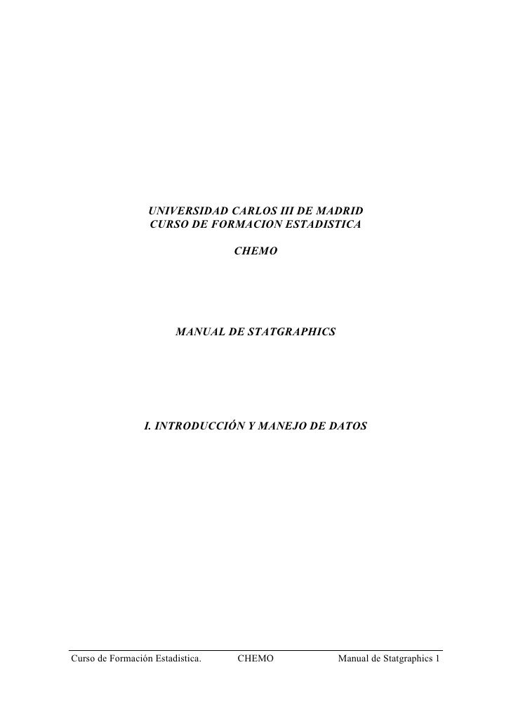 UNIVERSIDAD CARLOS III DE MADRID                   CURSO DE FORMACION ESTADISTICA                                    CHEMO...