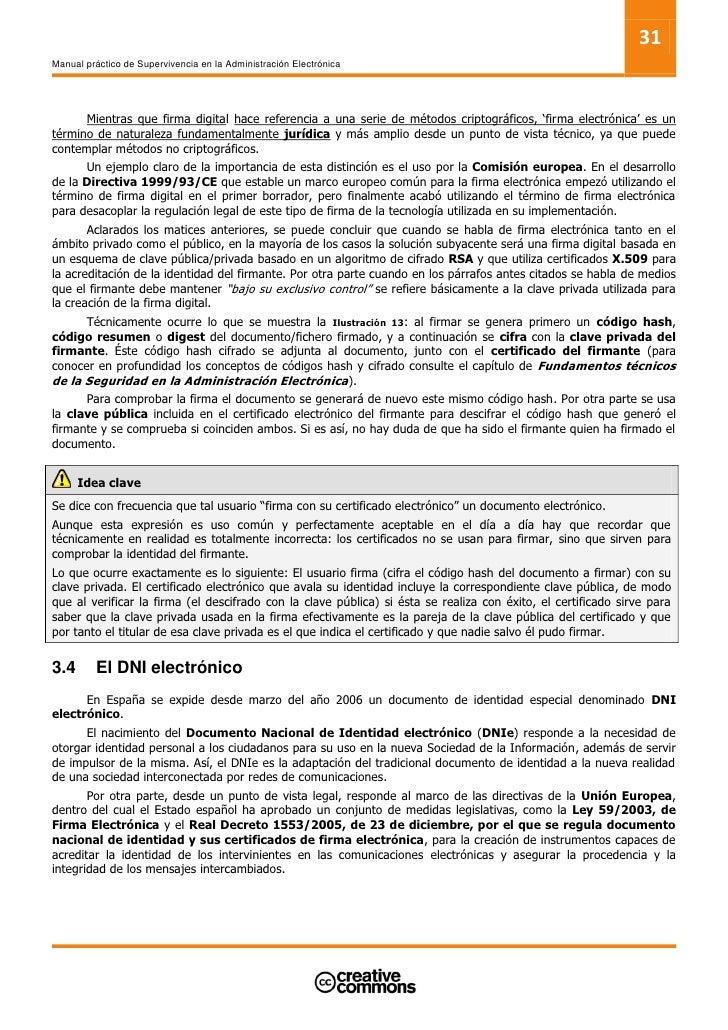 33 Manual práctico de Supervivencia en la Administración Electrónica     3.4.2          Utilización       El uso del nuevo...