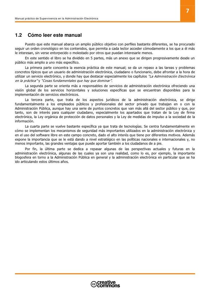 7 Manual práctico de Supervivencia en la Administración Electrónica     1.2      Cómo leer este manual        Puesto que e...