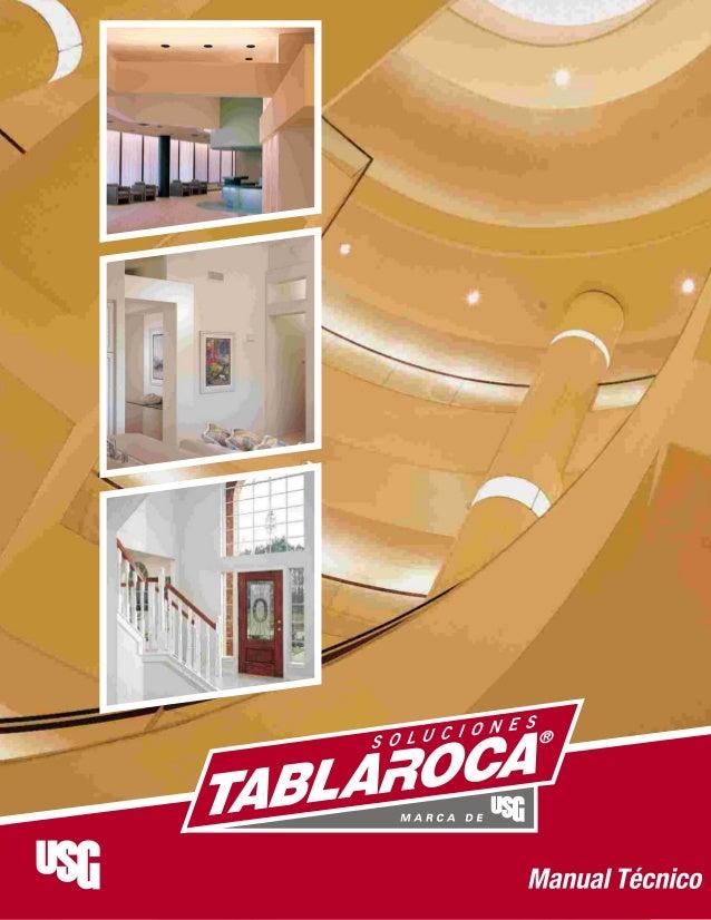 Contenido PáginaSección Tableros de yeso marca Tablaroca® / Sheetrock® 3 Accesorios metálicos y plásticos USG 7 Accesorios...