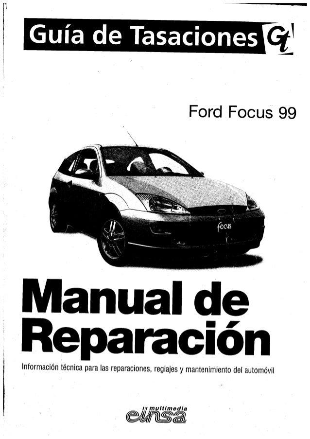 manual taller ford focus mk1 1999 rh slideshare net