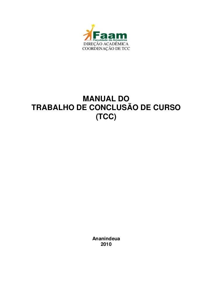 DIREÇÃO ACADÊMICA          COORDENAÇÃO DE TCC          MANUAL DOTRABALHO DE CONCLUSÃO DE CURSO             (TCC)          ...