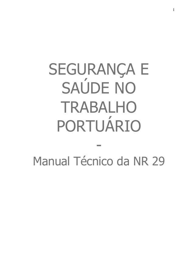 SEGURANÇA E SAÚDE NO TRABALHO PORTUÁRIO - Manual Técnico da NR 29 Slide 1