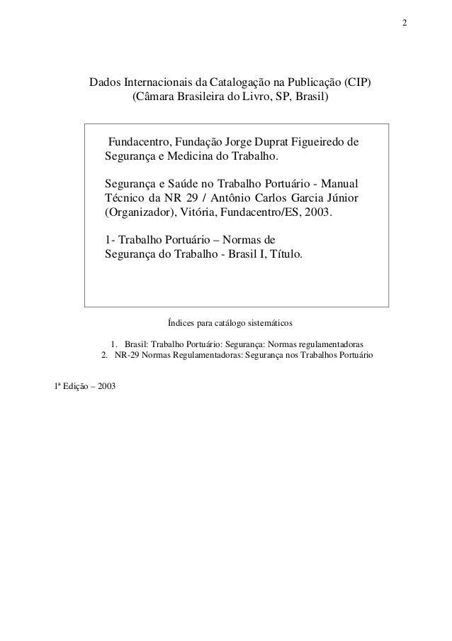 SEGURANÇA E SAÚDE NO TRABALHO PORTUÁRIO - Manual Técnico da NR 29 Slide 2