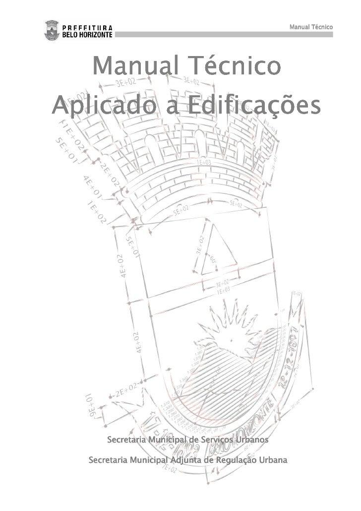 Manual Técnico   Manual TécnicoAplicado a Edificações      Secretaria Municipal de Serviços Urbanos  Secretaria Municipal ...