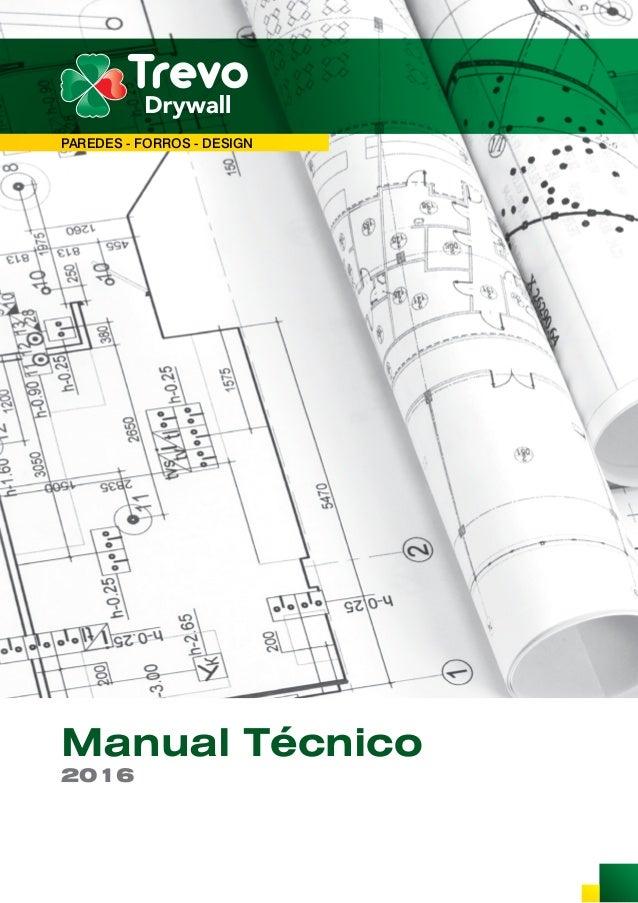 Manual Técnico 2016 PAREDES - FORROS - DESIGN