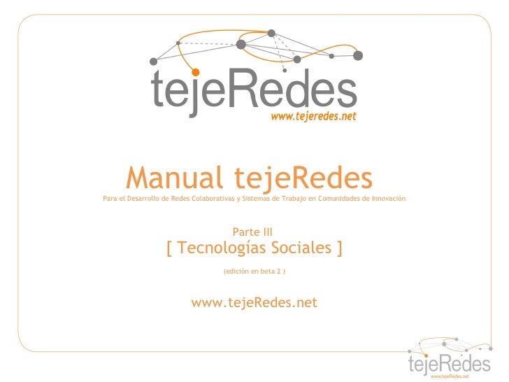 Manual tejeRedesPara el Desarrollo de Redes Colaborativas y Sistemas de Trabajo en Comunidades de Innovación              ...