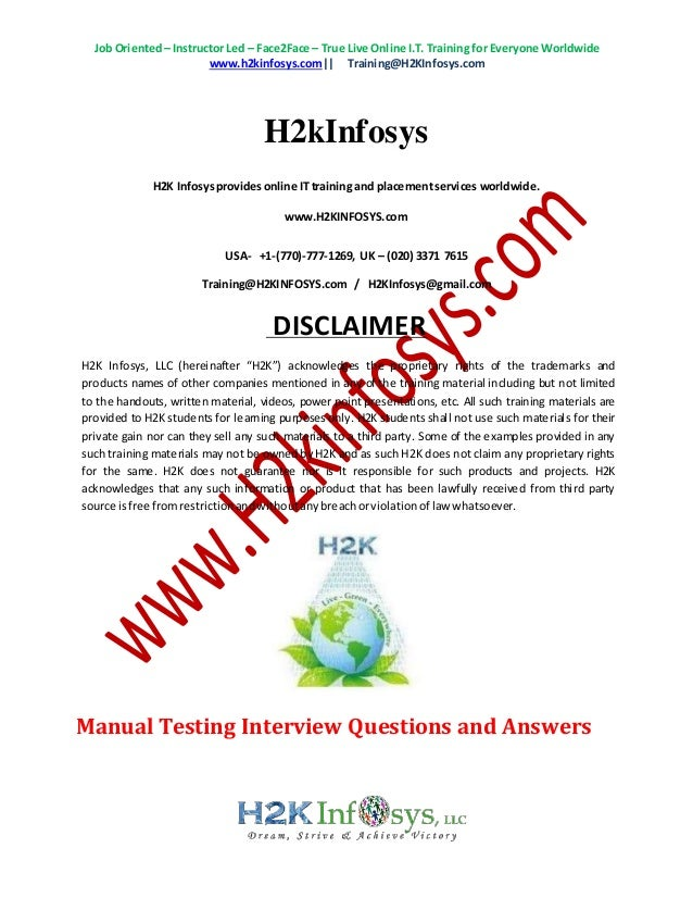 Job Oriented– Instructor Led – Face2Face – True Live Online I.T. Training for Everyone Worldwide www.h2kinfosys.com|| Trai...