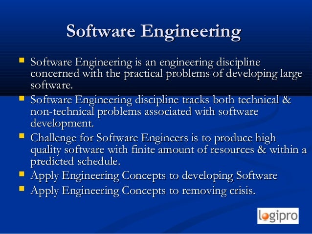Software EngineeringSoftware Engineering  Software Engineering is an engineering disciplineSoftware Engineering is an eng...