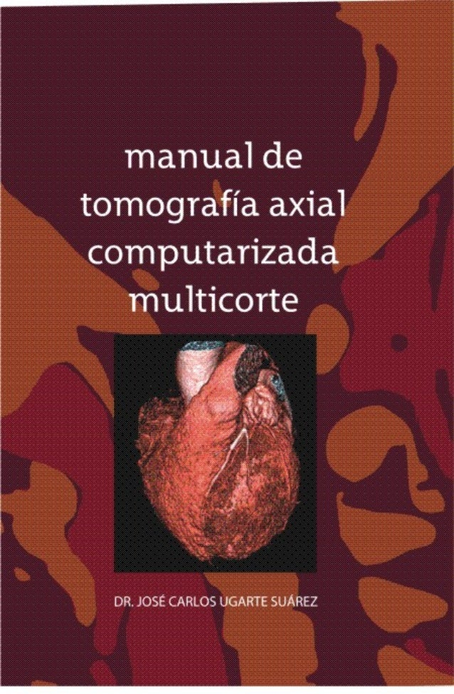 1 manual de tomografía axial computarizada multicorte