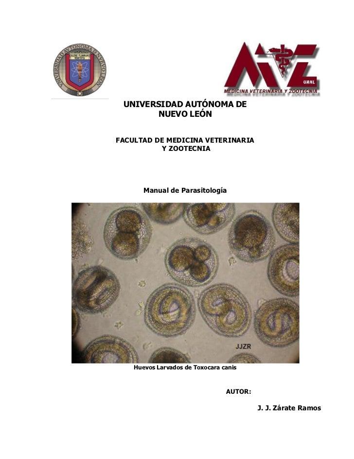 UNIVERSIDAD AUTÓNOMA DE        NUEVO LEÓN   FACULTAD DE MEDICINA VETERINARIA            Y ZOOTECNIA            Manual de P...