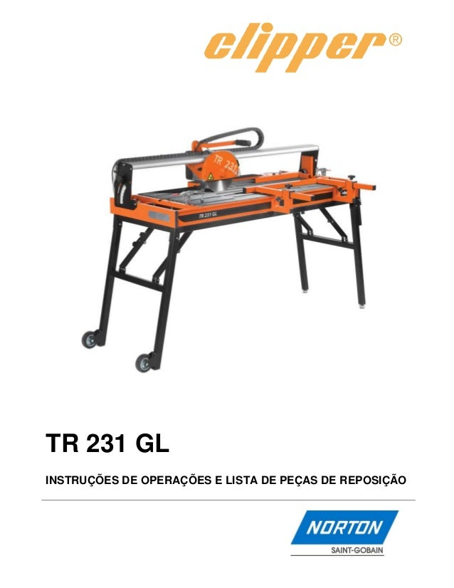 TR 231 GLINSTRUÇÕES DE OPERAÇÕES E LISTA DE PEÇAS DE REPOSIÇÃO