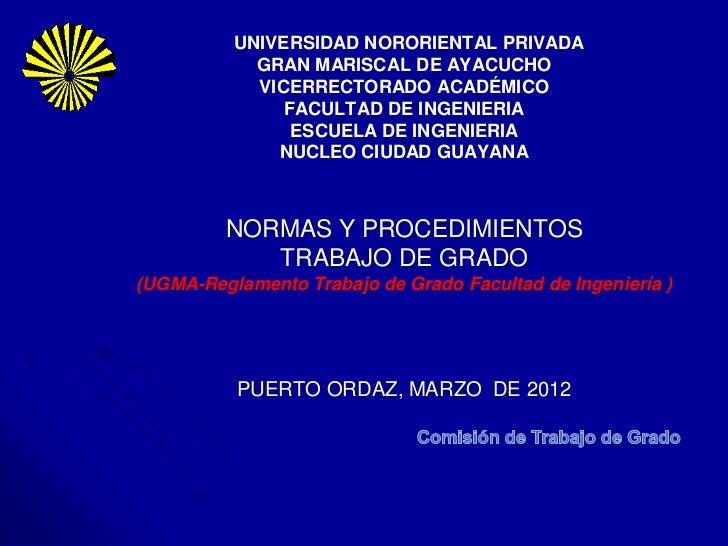 UNIVERSIDAD NORORIENTAL PRIVADA            GRAN MARISCAL DE AYACUCHO            VICERRECTORADO ACADÉMICO               FAC...