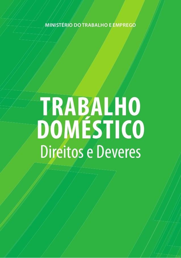 MINISTÉRIO DO TRABALHO E EMPREGO Trabalho DoMÉSTICo Direitos e Deveres