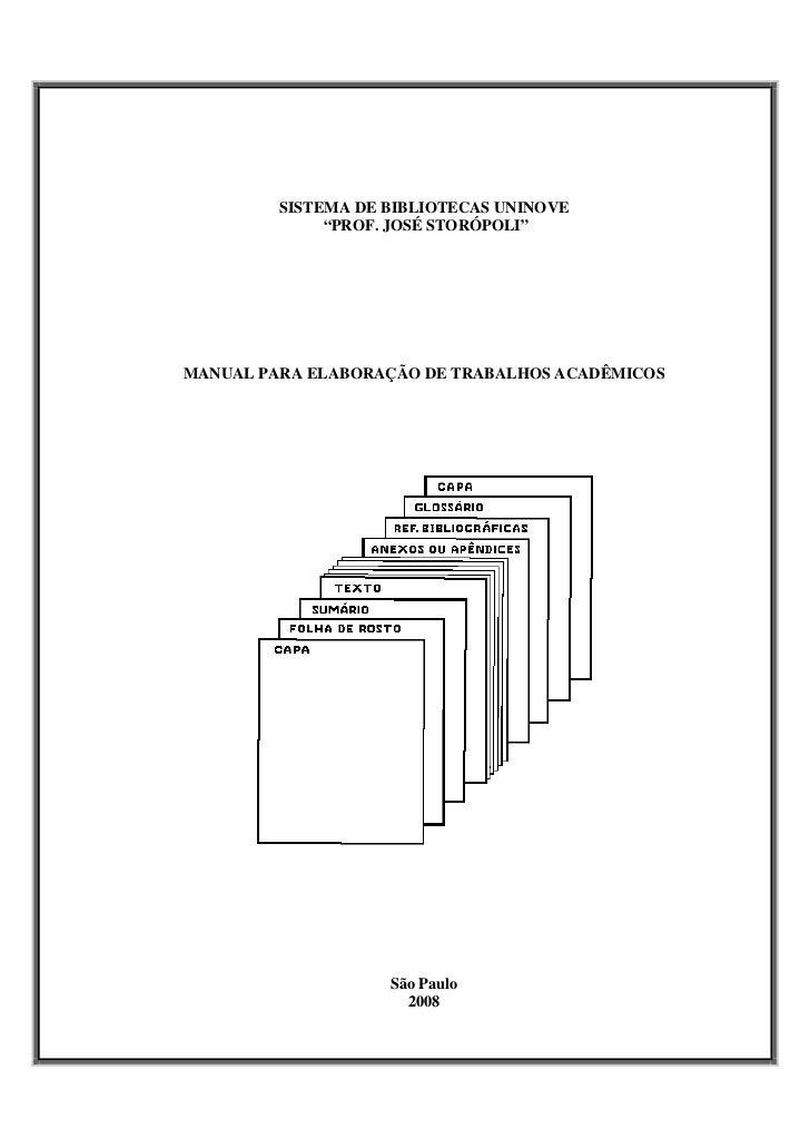 """SISTEMA DE BIBLIOTECAS UNINOVE               """"PROF. JOSÉ STORÓPOLI""""     MANUAL PARA ELABORAÇÃO DE TRABALHOS ACADÊMICOS    ..."""