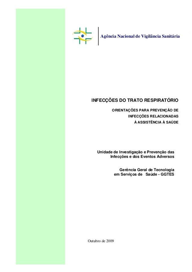 Agência Nacional de Vigilância Sanitária  INFECÇÕES DO TRATO RESPIRATÓRIO             ORIENTAÇÕES PARA PREVENÇÃO DE       ...