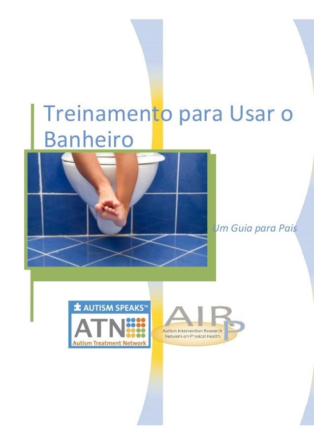 Treinamento para Usar o  Banheiro  Um Guia para Pais