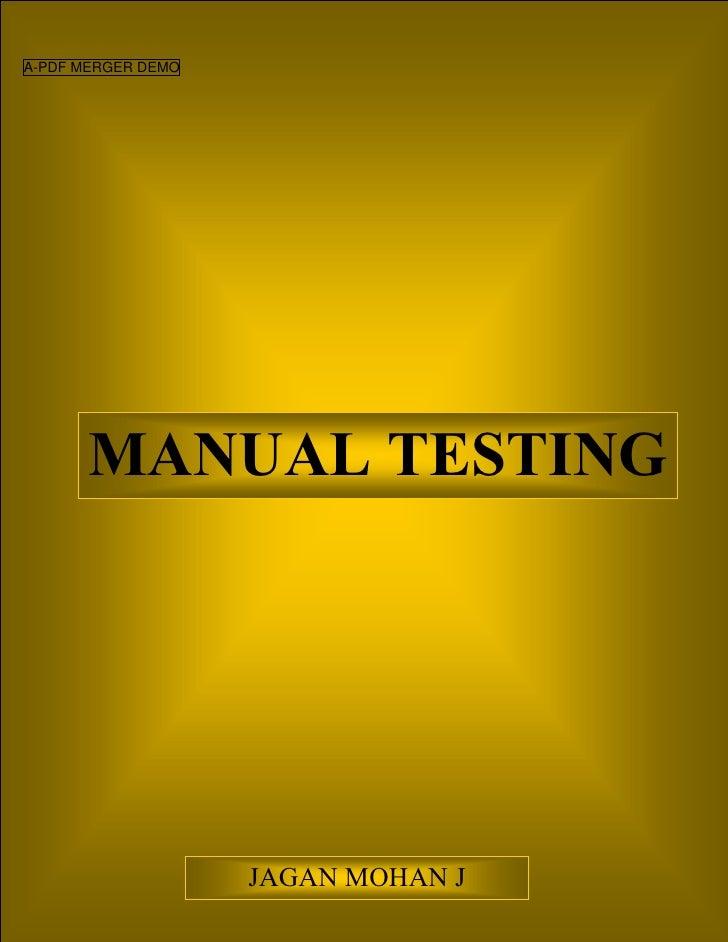 A-PDF MERGER DEMO       MANUAL TESTING                    JAGAN MOHAN J