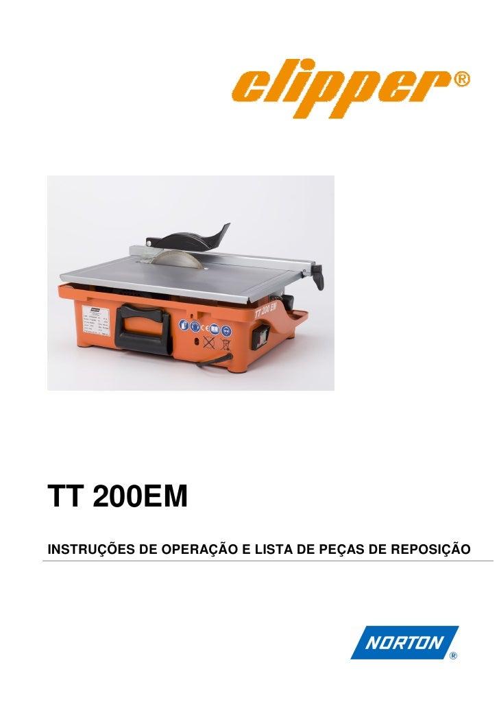 TT 200EMINSTRUÇÕES DE OPERAÇÃO E LISTA DE PEÇAS DE REPOSIÇÃO