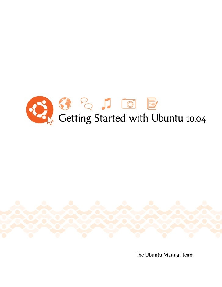 Copyright ©  by e Ubuntu Manual Team. Some rights reserved. c b a  is work is licensed under the Creative Commons A...