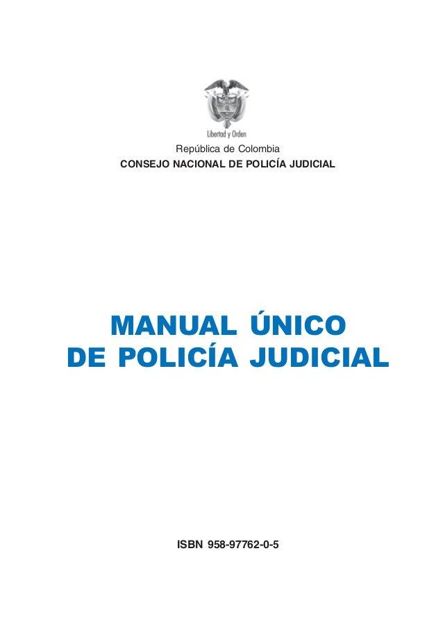 Manual unico de policia judicial.