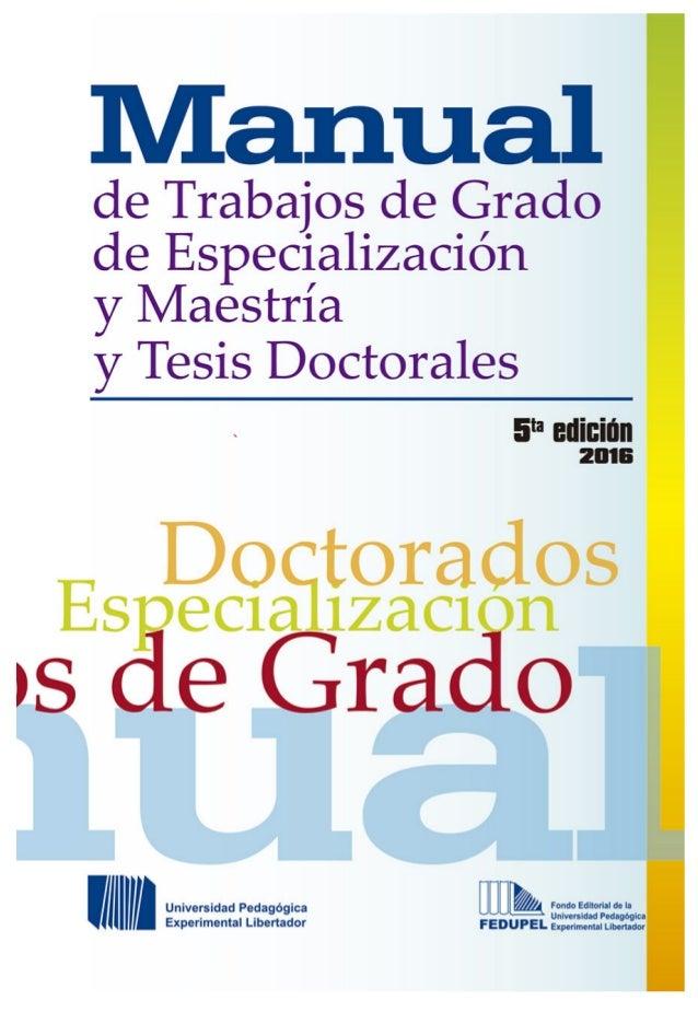 Manualde Trabajos de Grado de Especialización y Maestría y Tesis Doctorales