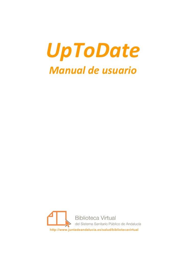 UpToDate Manualdeusuario                                 http://www.juntadeandalucia.es/salud/bibliotecavirtual      ...