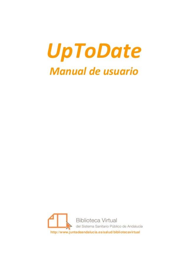 1UpToDateManual de usuariohttp://www.juntadeandalucia.es/salud/bibliotecavirtual