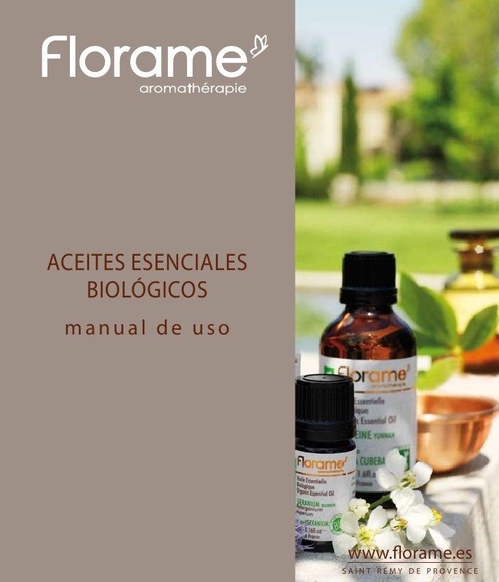 aromathérapie     aceites esenciales    biológicos  manual de uso                             www.florame.es              ...
