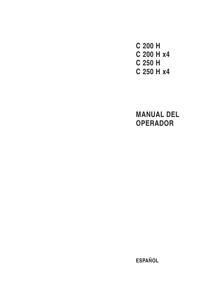 C 200 HC 200 H x4C 250 HC 250 H x4MANUAL DELOPERADORESPAÑOL