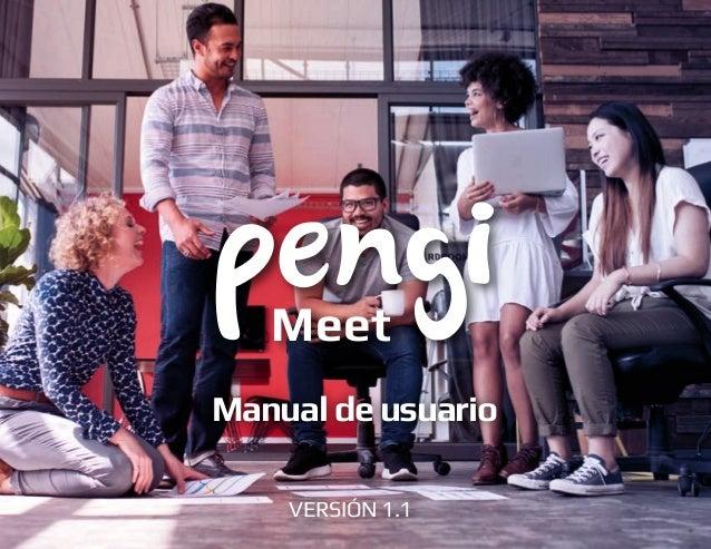 Manualdeusuario VERSIÓN 1.1 Meet