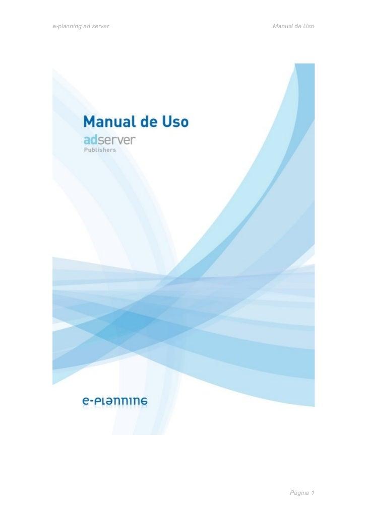 e-planning ad server   Manual de Uso                            Página 1