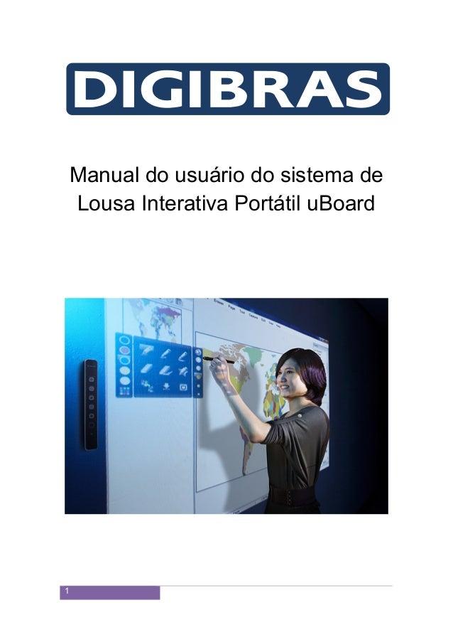 1  Manual do usuário do sistema de  Lousa Interativa Portátil uBoard