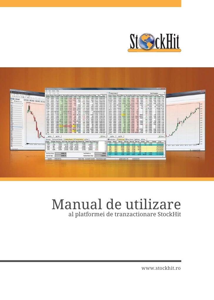Manual de utilizare   al platformei de tranzactionare StockHit                                www.stockhit.ro