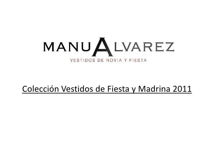 Colección Vestidos de Fiesta 2011