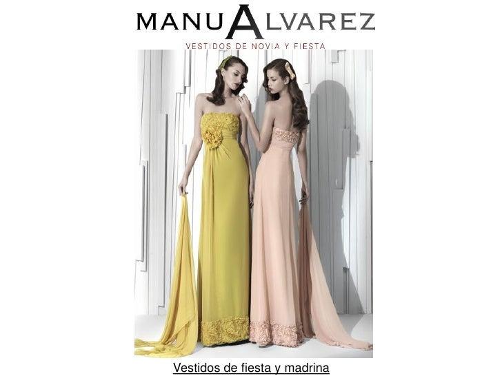 90fc7575a Manu Alvarez colección Vestidos de Fiesta 2011