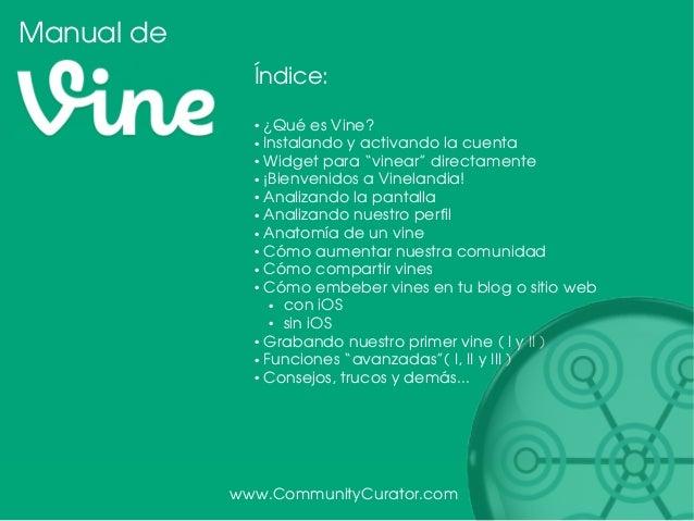 Manual de Vine en español. Tutorial de usos y recomendaciones. Slide 2