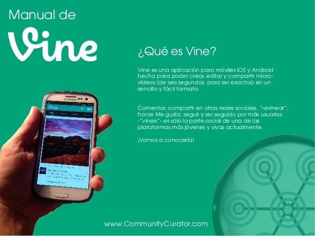 Manual de Vine en español. Tutorial de usos y recomendaciones. Slide 3