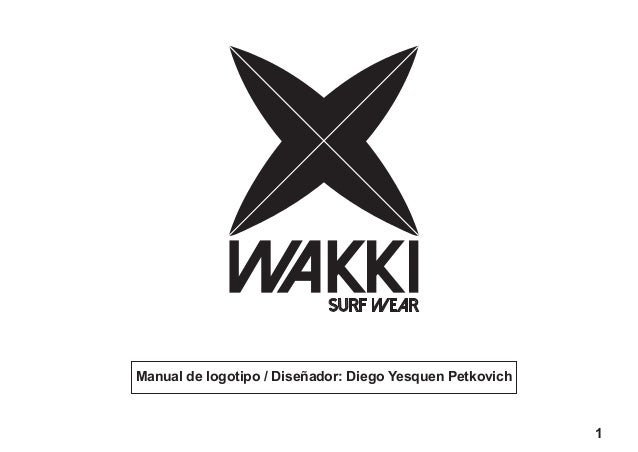 d243722de9e5d Manual de logotipo   Diseñador  Diego Yesquen Petkovich 1 SURF WEAR ...