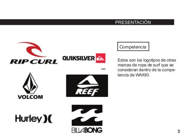 f3f336e9ea3fc PRESENTACIÓN 2 SURF WEAR  3. Competencia Estos son los logotipos de otras marcas  de ropa ...