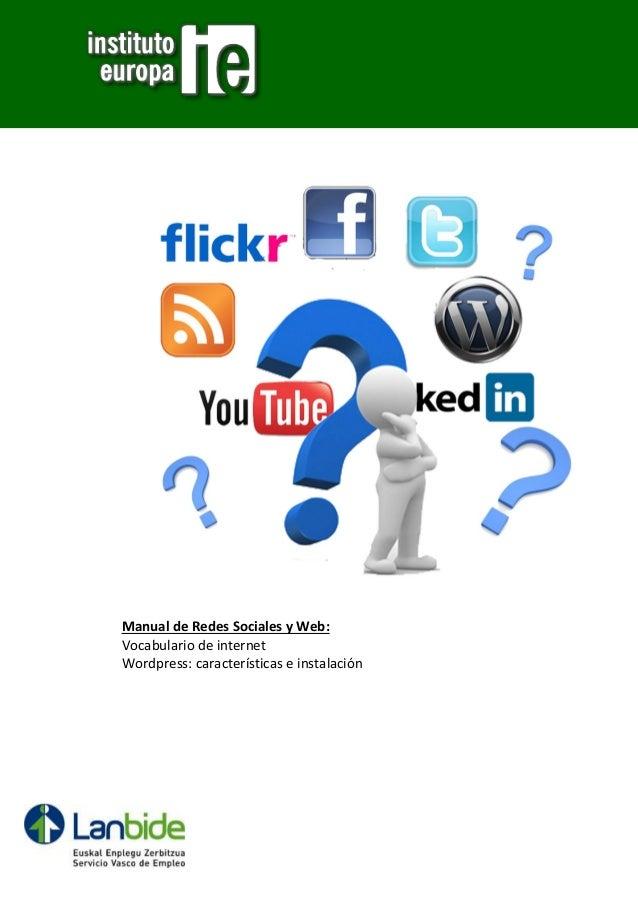 Manual de Redes Sociales y Web: Vocabulario de internet Wordpress: características e instalación