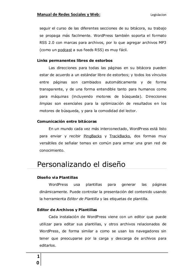 Manual de Redes Sociales y Web:  Legislacion  seguir el curso de las diferentes secciones de su bitácora, su trabajo se pr...